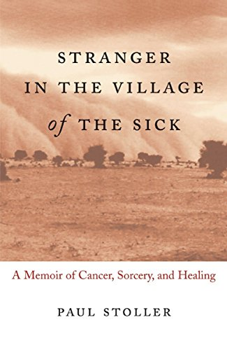 9780807072615: Stranger in the Village of the Sick: A Memoir of Cancer, Sorcery, and Healing