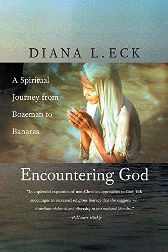 9780807073018: Encountering God: A Spiritual Journey from Bozeman to Banaras