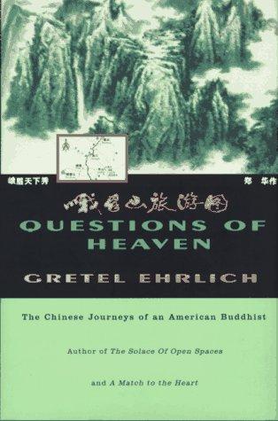 Questions of Heaven: Ehrlich, Gretel