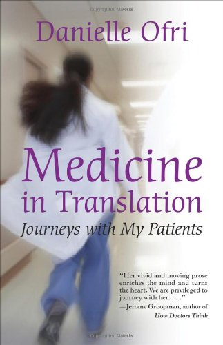 9780807073209: Medicine in Translation: Journeys with My Patients
