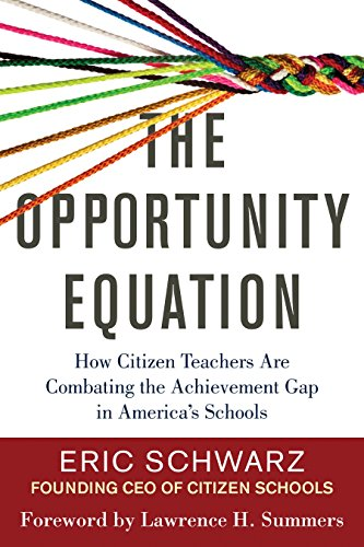 9780807073452: The Opportunity Equation: How Citizen Teachers Are Combating the Achievement Gap in America's Schools
