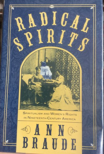 9780807075005: Radical Spirits: Spiritualism and Womens Rights in 19th Century America