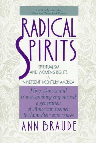 9780807075012: Radical Spirits: Spiritualism and Women's Rights in Nineteenth-century America