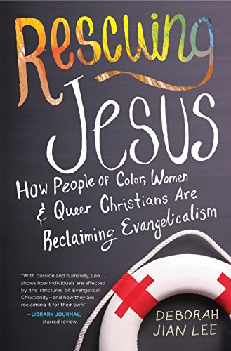 9780807075074: Rescuing Jesus: How People of Color, Women, and Queer Christians are Reclaiming Evangelicalism