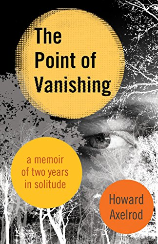 9780807075463: The Point of Vanishing: A Memoir of Two Years in Solitude