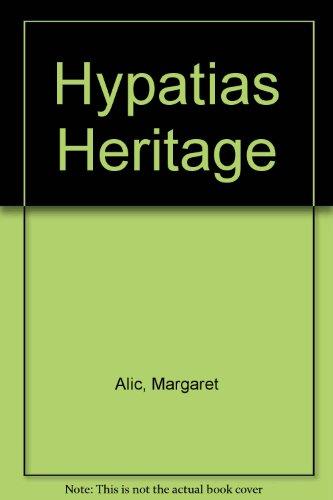 9780807076316: Hypatias Heritage