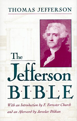 9780807077023: The Jefferson Bible: The Life and Morals of Jesus of Nazareth