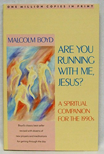 9780807077030: Are You Running With Me, Jesus?: A Spiritual Companion for the 1990s