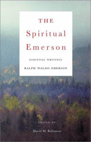 9780807077184: The Spiritual Emerson: Essential Writings