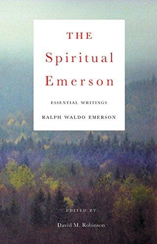 9780807077191: The Spiritual Emerson: Essential Writings by Ralph Waldo Emerson