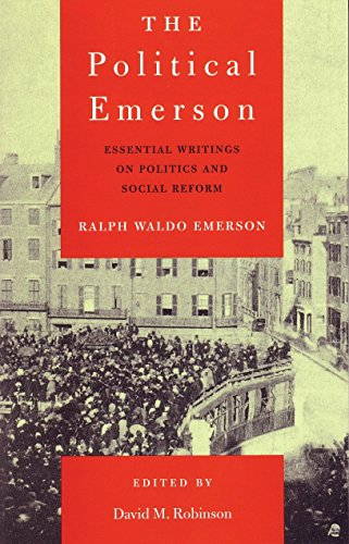 9780807077238: The Political Emerson: Essential Writings on Politics and Social Reform