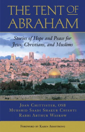 9780807077283: The Tent of Abraham: Stories of Hope and Peace for Jews, Christians, and Muslims