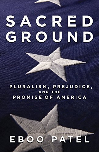9780807077481: Sacred Ground: Pluralism, Prejudice, and the Promise of America