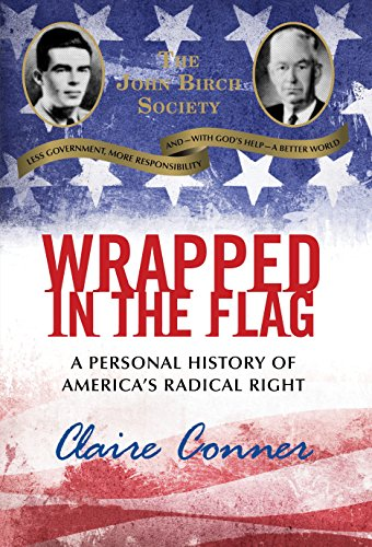 9780807077504: Wrapped in the Flag: A Personal History of America's Radical Right