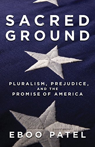 9780807077528: Sacred Ground: Pluralism, Prejudice, and the Promise of America