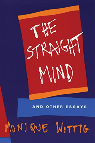 9780807079171: The Straight Mind: And Other Essays