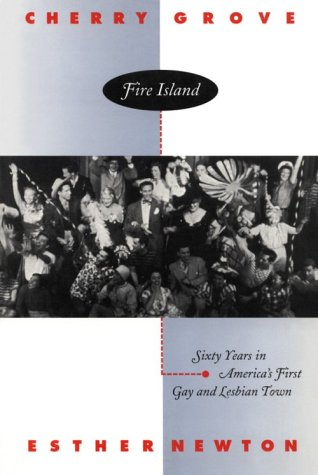 9780807079270: Cherry Grove, Fire Island: Sixty Years in America's First Gay and Lesbian Town