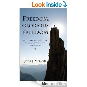 9780807079362: Freedom, Glorious Freedom: The Spiritual Journey to the Fullness of Life for Gays, Lesbians, and Everybody Else