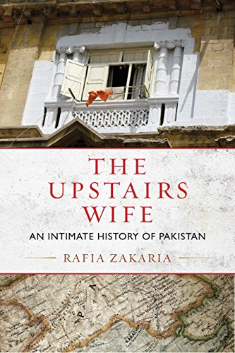 9780807080467: The Upstairs Wife: An Intimate History of Pakistan