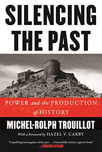 9780807080535: Silencing the Past (20th Anniversary Edition): Power and the Production of History
