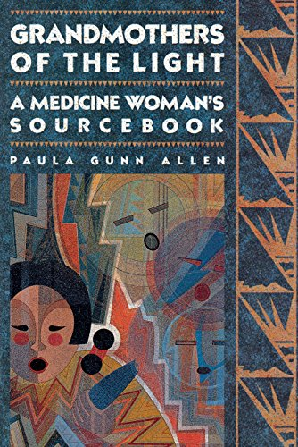 9780807081037: Grandmothers of The Light: A Medicine Woman's Sourcebook