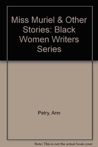 9780807083116: Miss Muriel and Other Stories (Black Women Writers Series)