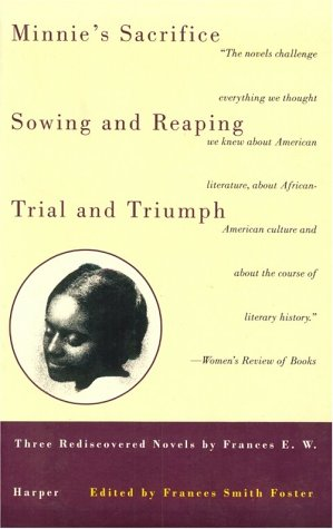 9780807083338: Minnie's Sacrifice, Sowing and Reaping, Trial and Triumph: Three Rediscovered Novels, Frances E. W. Harper (Black Women Writers Series)