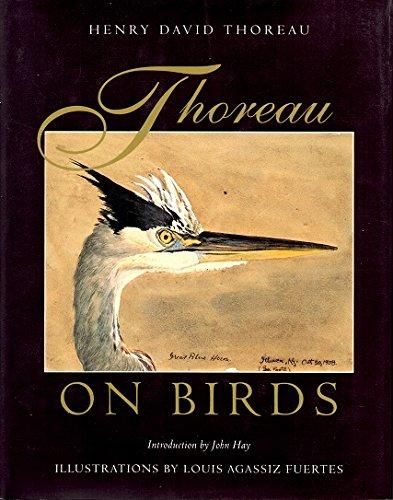 Thoreau on Birds: Notes on New England: Henry David Thoreau;