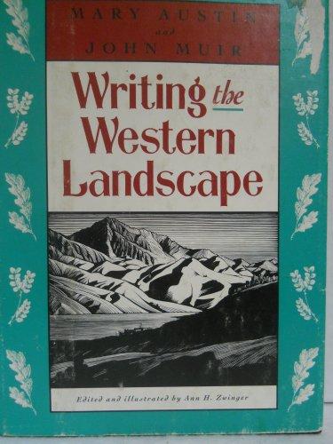Writing the Western Landscape: Austin, Mary, Muir,