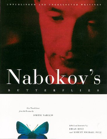Nabokov's Butterflies: Unpublished and Uncollected Writings: Vladimir Vladimirovich Nabokov
