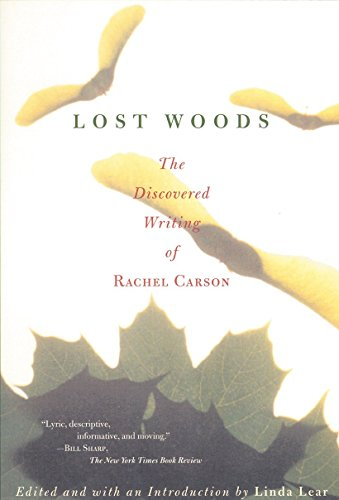 9780807085479: Lost Woods: The Discovered Writing of Rachel Carson