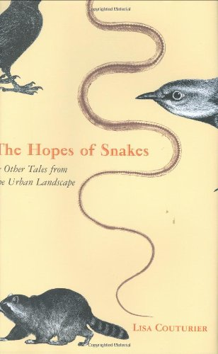 The Hopes of Snakes: And Other Tales: Couturier, Lisa