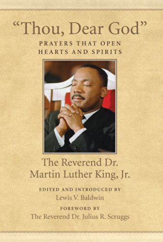 9780807086032: Thou, Dear God: Prayers That Open Hearts and Spirits (King Legacy)