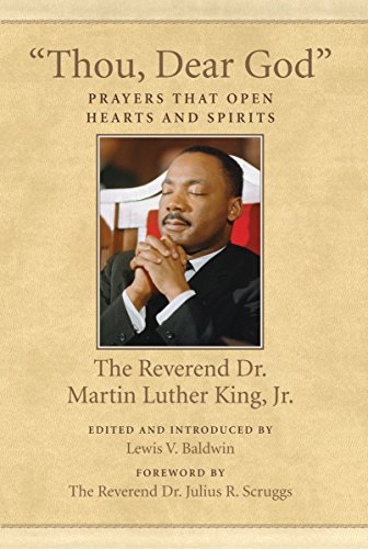 9780807086087: Thou, Dear God: Prayers That Open Hearts and Spirits (King Legacy)