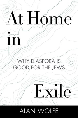 9780807086186: At Home in Exile: Why Diaspora Is Good for the Jews