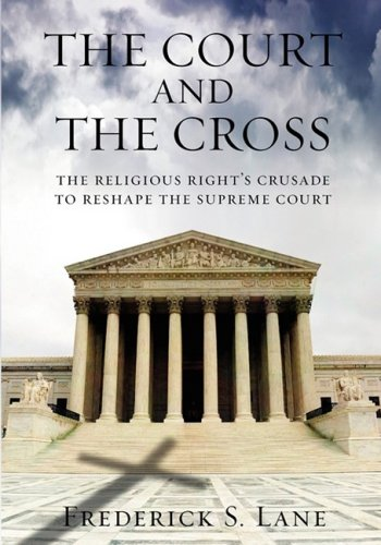 9780807097830: The Court and the Cross Large Print Edition: The Religious Right's Crusade to Reshape the Supreme Court