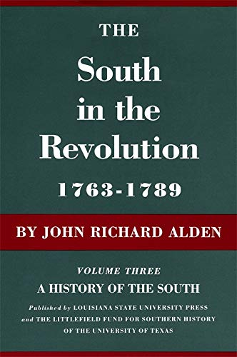9780807100134: 003: The South in the Revolution, 1763--1789: A History of the South