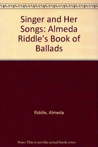 Almeda Riddle's Book of Ballads; Singer and Her Songs :: Riddle, Almeda; Abrahams, Roger D. (...
