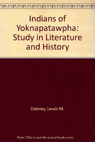 9780807100585: Indians of Yoknapatawpha: Study in Literature and History