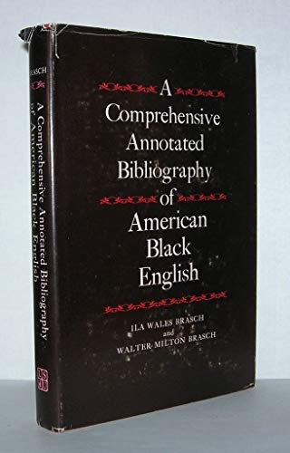 9780807100691: Comprehensive Annotated Bibliography of American Black English