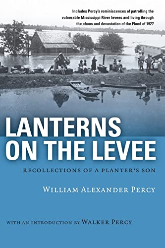 Lanterns on the Levee: Recollections of a: Percy, William Alexander