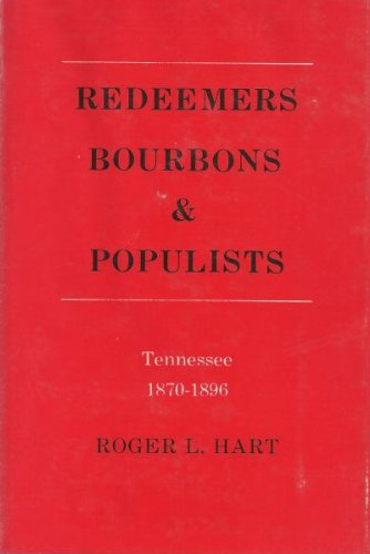 Redeemers, Bourbons & Populists : Tennessee, 1870-1896