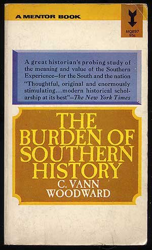 9780807101339: The Burden of Southern History