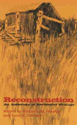 Reconstruction: An Anthology of Revisionist Writings (Paperback)