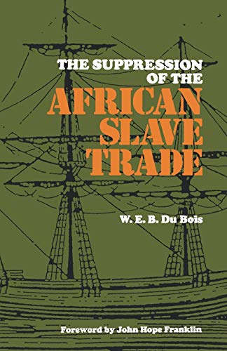 9780807101490: The Suppression of the Africian Slave Trade, 1638--1870 (Louisiana Paperbacks L-49)