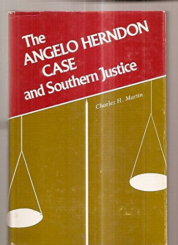 9780807101742: The Angelo Herndon Case and Southern Justice