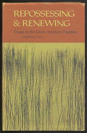 9780807101797: Repossessing and Renewing: Essays in the Green American Tradition