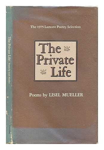 The Private Life: Mueller, Lisel