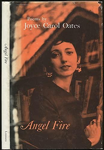 Angel Fire: Oates, Joyce Carol