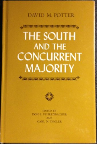 9780807102299: The South and the concurrent majority (The Walter Lynwood Fleming lectures in southern history)